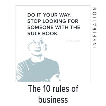 """""""Do it your way, stop looking for someone with the rule book."""" – Seth Godin."""